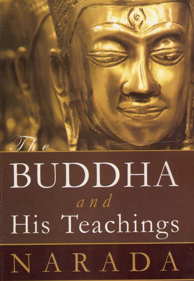 The Buddha and His Teachings by Ven. Narada Maha Thera: Part 1 – The life of The Buddha