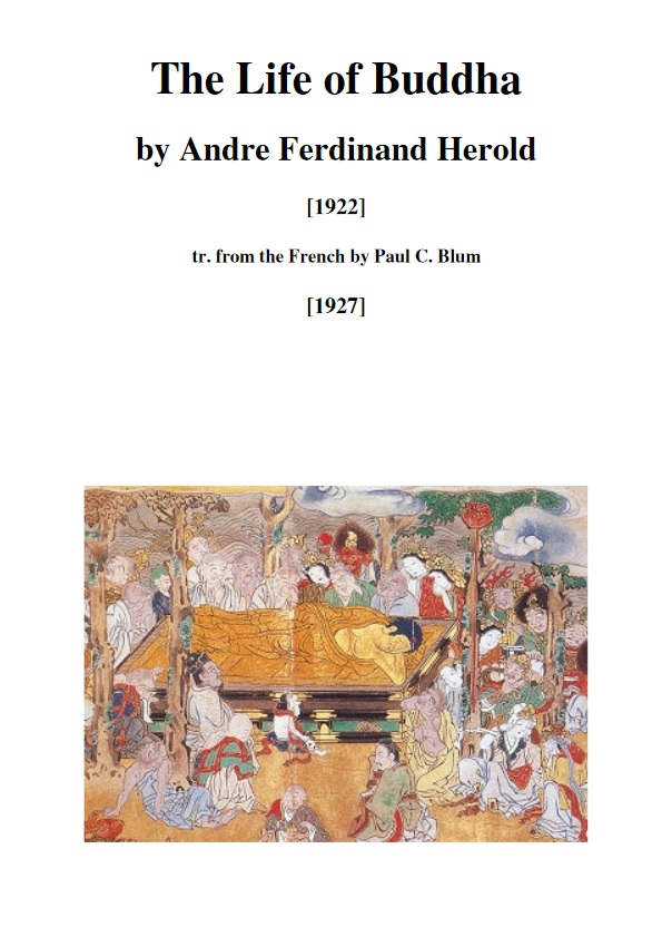 The Life of Buddha – by Andre Ferdinand Herold
